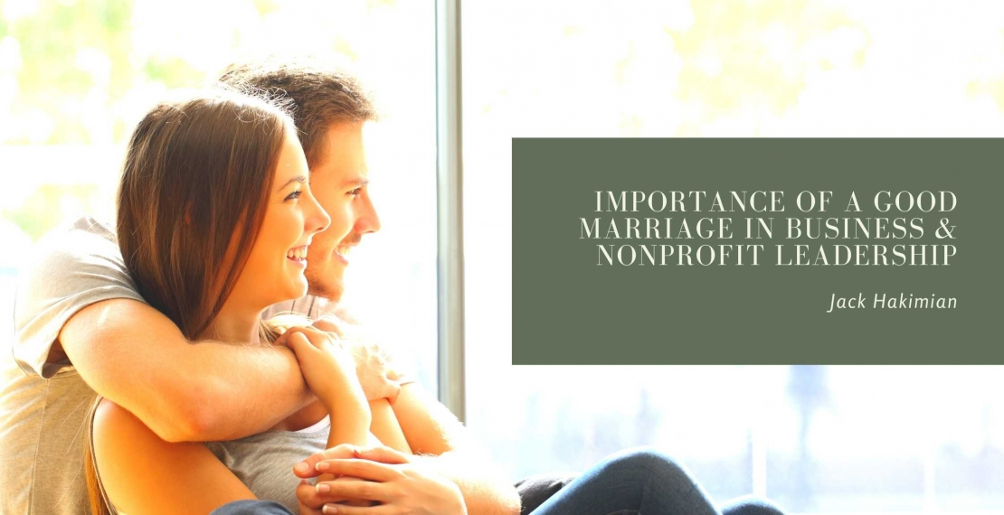 Importance of Good Marriage In Business & Nonprofit Leadership
